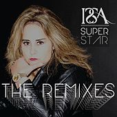 Super Star: The Remixes by Issa