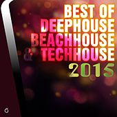 Play & Download Best of Deephouse Beachhouse & Techhouse 2015 - EP by Various Artists | Napster
