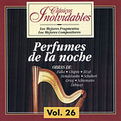 Clásicos Inolvidables Vol. 26, Perfumes de la Noche by Various Artists