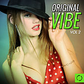 Play & Download Original Vibe, Vol. 2 by Various Artists | Napster