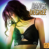 Play & Download Dance Degree, Vol. 2 by Various Artists | Napster