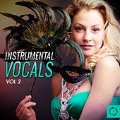 Instrumental Vocals, Vol. 2 by Various Artists