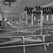 Mess Hall by Joe Morris
