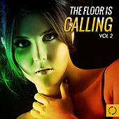 The Floor Is Calling, Vol. 2 by Various Artists