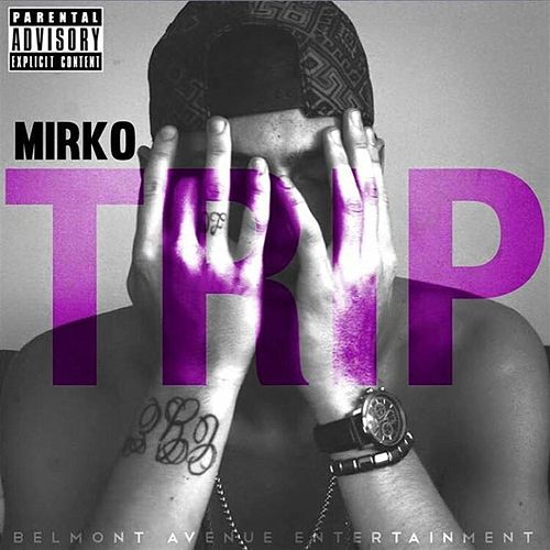 Play & Download Trip by Mirko   Napster