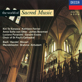 Play & Download The World of Sacred Music by Various Artists | Napster