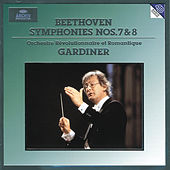 Play & Download Beethoven: Symphony No.7 op.92 & No.8 op.93 by Orchestre Révolutionnaire et Romantique | Napster