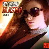 Weekend Blaster, Vol. 2 by Various Artists