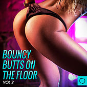 Bouncy Butts on the Floor, Vol. 2 by Various Artists