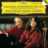 Play & Download Schumann: Violin Sonatas Nos.1 & 2 by Gidon Kremer | Napster