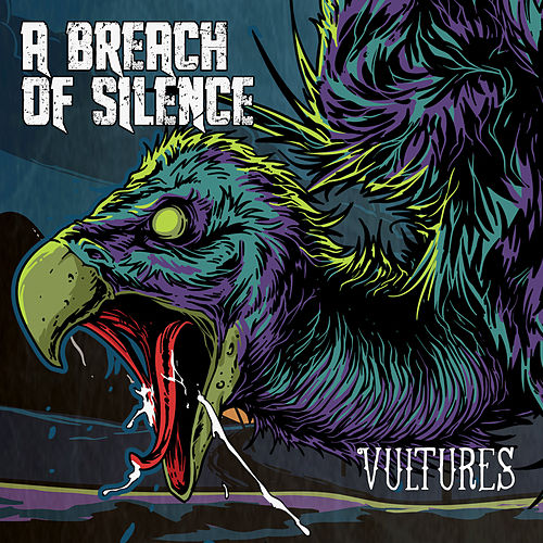 Play & Download Vultures (Is There Anybody out There) by A Breach Of Silence | Napster