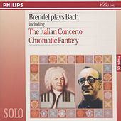 Play & Download Brendel Plays Bach including The Italian Concerto & Chromatic Fantasy by Alfred Brendel | Napster