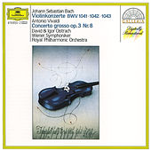 Play & Download Bach, J.S.: Violin Concertos BWV 1041-1043 by David Oistrakh | Napster