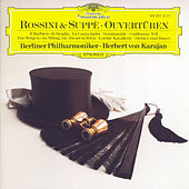 Play & Download Rossini / Suppé: Overtures by Berliner Philharmoniker | Napster