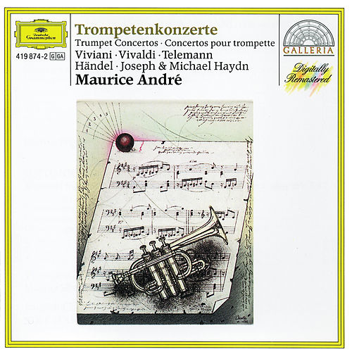 Play & Download Viviani / Vivaldi / Telemann / Handel / Joseph & Michael Haydn: Trumpet Concertos by Maurice André | Napster