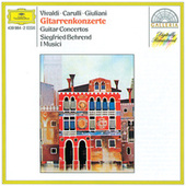 Play & Download Vivaldi / Carulli / Giuliani: Guitar Concertos by Siegfried Behrend | Napster
