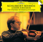 Play & Download Schubert Soirée by Gidon Kremer | Napster