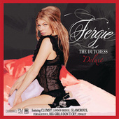 The Dutchess Deluxe by Fergie