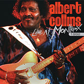 Play & Download Live At Montreux 1992 by Albert Collins | Napster