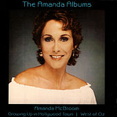 The Amanda Albums - Growing Up In Hollywood Town/West Of Oz by Amanda McBroom