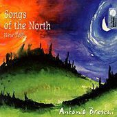 Play & Download Songs Of The North by Antonio Breschi | Napster