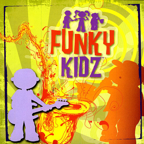 Play & Download Funky Kidz by Various Artists | Napster