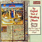 Play & Download The Oxford Book of Wedding Music by Jeremy Filsell | Napster