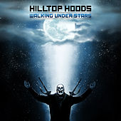 Play & Download Walking Under Stars by Hilltop Hoods | Napster