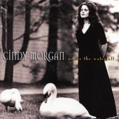 Play & Download Under the Waterfall by Cindy Morgan | Napster