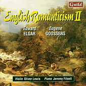 Play & Download Elgar: Sonata Op. 82 - Goosens: Lyric Poem, Old Chinese Folk Song, Romance, Sonata No. 2 by Jeremy Filsell | Napster