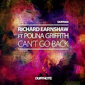 Can't Go Back (feat. Polina Griffith) by Richard Earnshaw