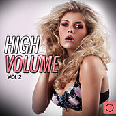 Play & Download High Volume, Vol. 2 by Various Artists | Napster