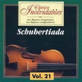 Clásicos Inolvidables Vol. 21, Schubertiada by Various Artists