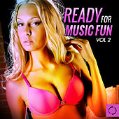 Ready for Music Fun, Vol. 2 by Various Artists