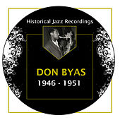 Play & Download Historical Jazz Recordings: 1946-1951 by Don Byas | Napster