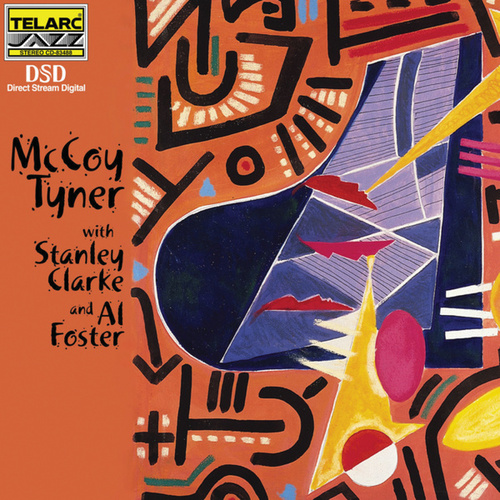 McCoy Tyner with Stanley Clarke & Al Foster by McCoy Tyner
