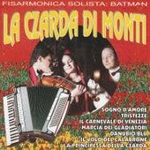 Play & Download La Czarda Di Monti (Fisarmonica Solista) by Batman | Napster