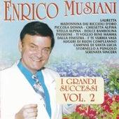 Play & Download I Grandi Successi, Vol. 2 by Enrico Musiani | Napster