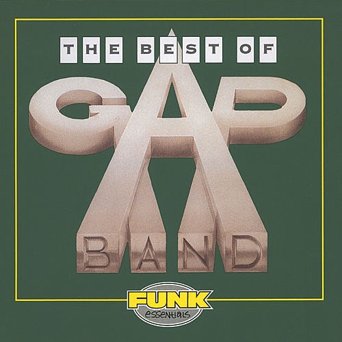 Play & Download The Best Of The Gap Band by The Gap Band | Napster