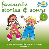 Favourite Stories and Songs Volume 1 by Kidzone