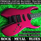 101 Ultimate Guitar Jam Backing Tracks Rock Metal Blues (Pro Practice Tracks) [Beginner to Advanced] by Premium Guitar Backing Tracks