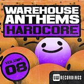 Play & Download Warehouse Anthems: Hardcore, Vol. 8 - EP by Various Artists | Napster