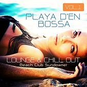 Playa D'en Bossa, Vol.1 (Lounge & Chill Out Beach Club Sundowner) by Various Artists