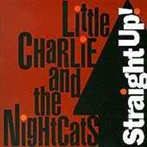 Play & Download Straight Up! by Little Charlie & the Nightcats | Napster