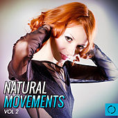Play & Download Natural Movements, Vol. 2 by Various Artists | Napster