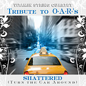 Vitamin String Quartet Tribute to O.A.R.'s Shattered by Vitamin String Quartet