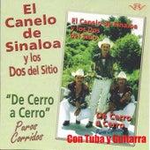 De Cerro a Cerro by El Canelo De Sinaloa