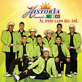 Play & Download Al Otro Lado del Sol by La Historia Musical De Mexico | Napster