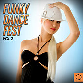 Funky Dance Fest, Vol. 2 by Various Artists