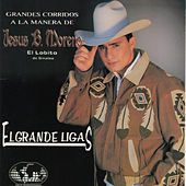 Play & Download El Grande Ligas by El Lobito De Sinaloa | Napster